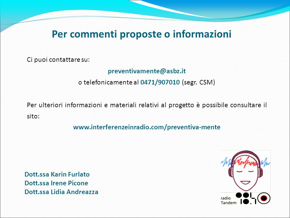 Per commenti proposte o informazioni