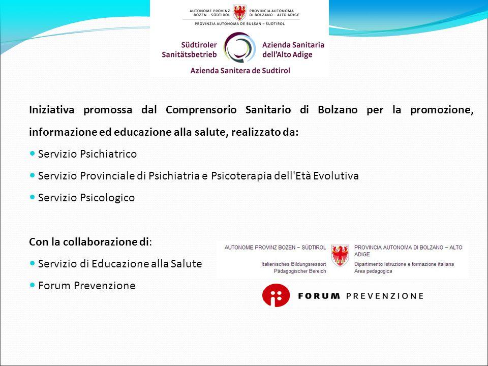 Iniziativa promossa dal Comprensorio Sanitario di Bolzano per la promozione, informazione ed educazione alla salute, realizzato da: