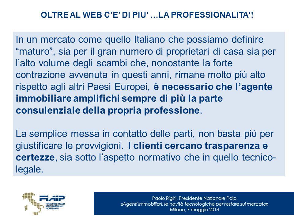 OLTRE AL WEB C'E' DI PIU' …LA PROFESSIONALITA'!