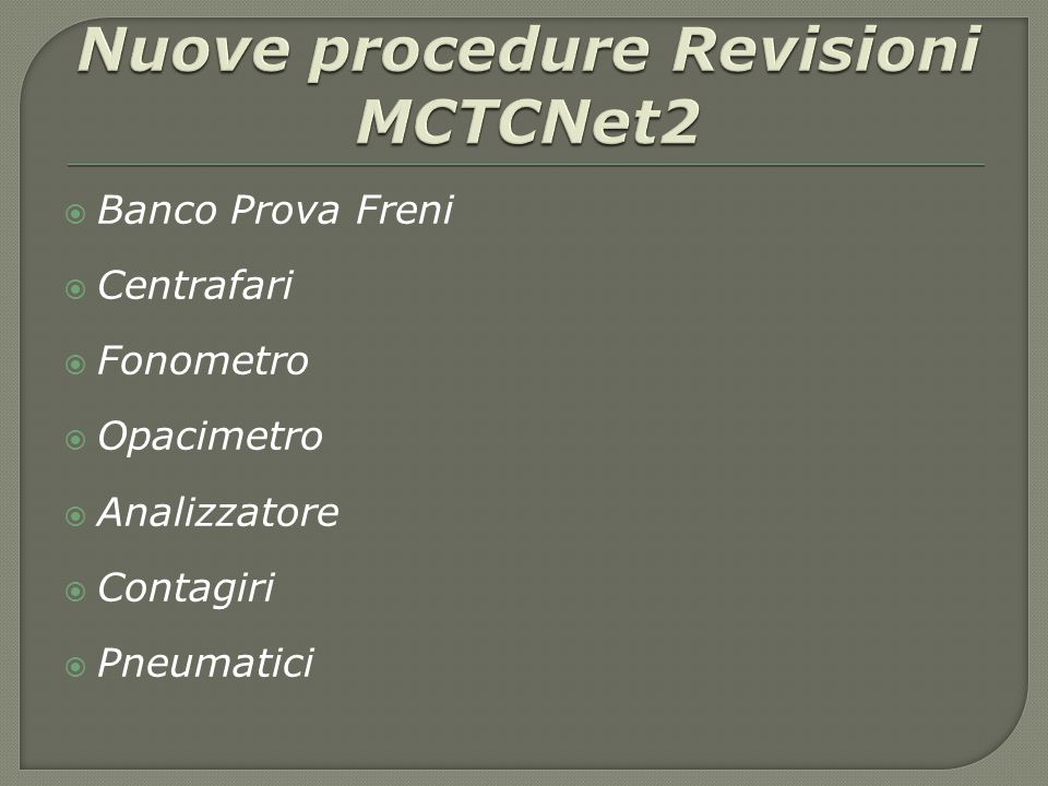 Nuove procedure Revisioni MCTCNet2