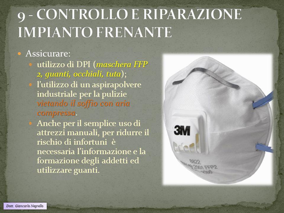9 - CONTROLLO E RIPARAZIONE IMPIANTO FRENANTE