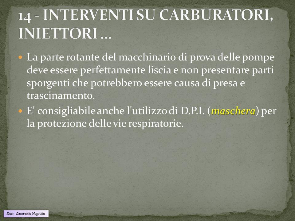 14 - INTERVENTI SU CARBURATORI, INIETTORI …