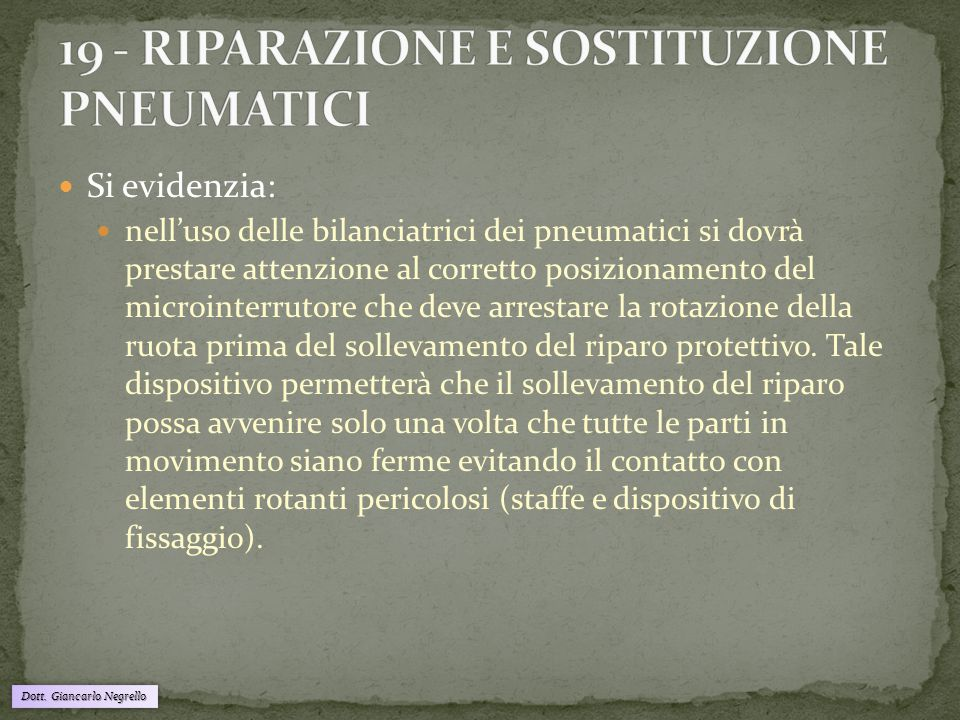 19 - RIPARAZIONE E SOSTITUZIONE PNEUMATICI
