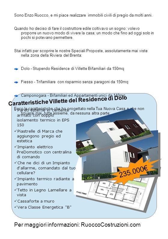 235.000€ Caratteristiche Villette del Residence di Dolo