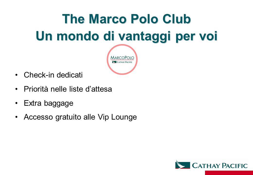 The Marco Polo Club Un mondo di vantaggi per voi