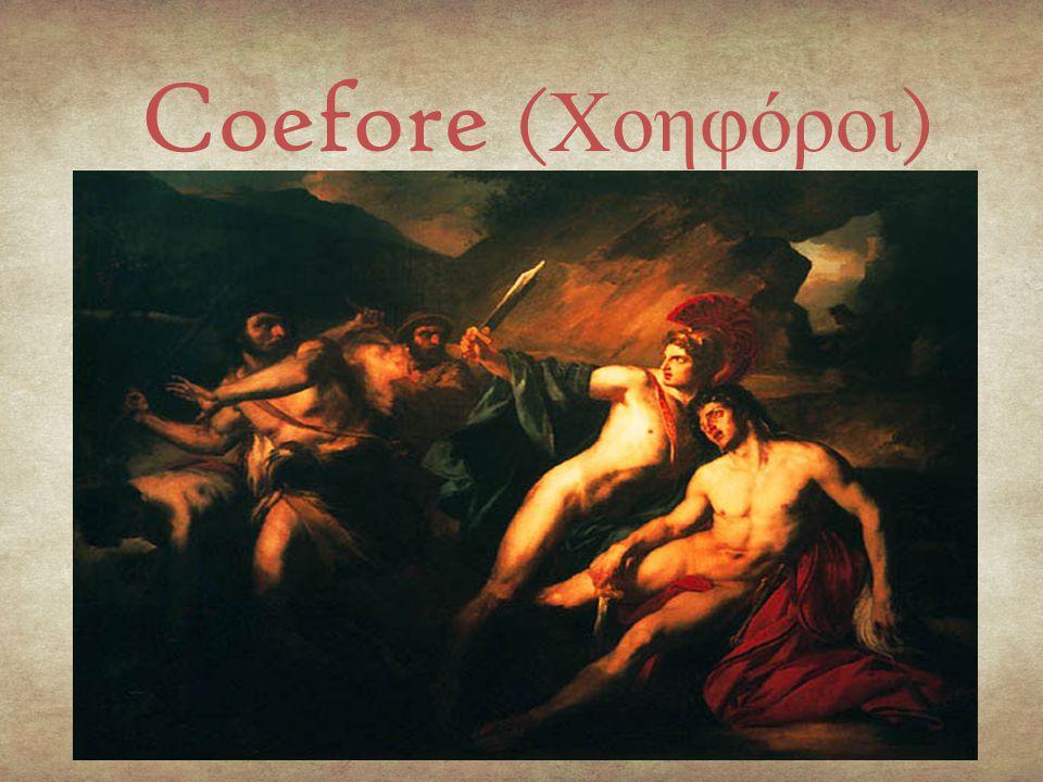 Coefore (Χοηφόροι)