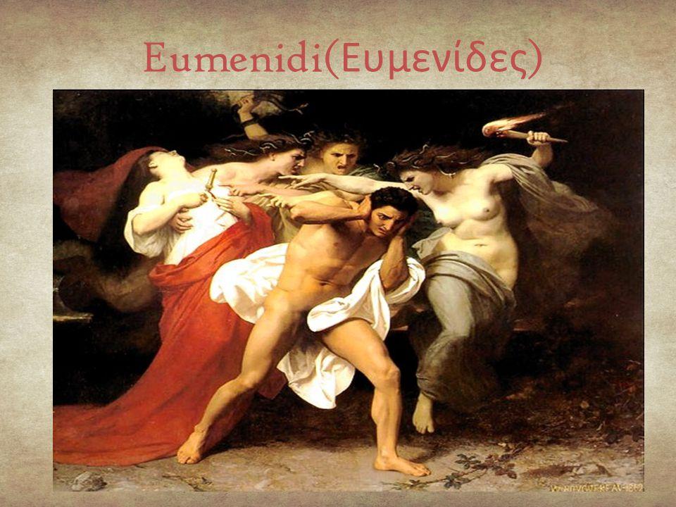 Eumenidi(Ευμενίδες)