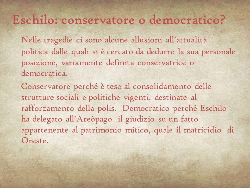 Eschilo: conservatore o democratico
