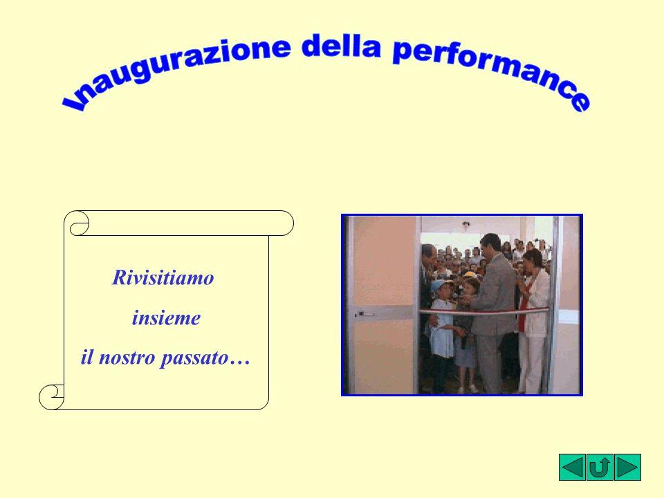 Inaugurazione della performance