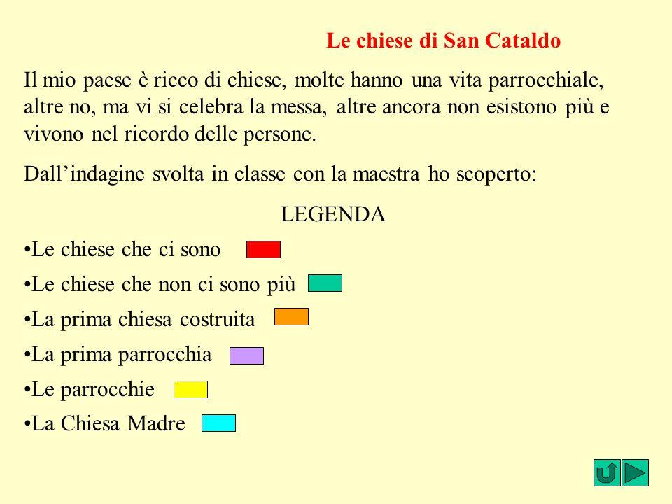 Le chiese Le chiese di San Cataldo