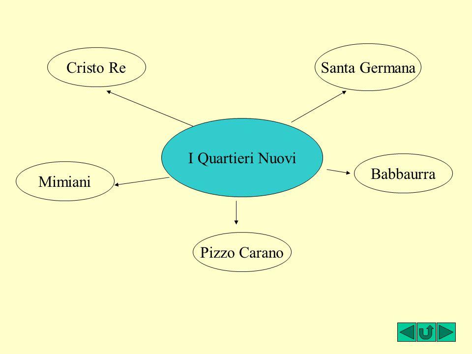 Santa Germana Cristo Re I Quartieri Nuovi Babbaurra Mimiani Pizzo Carano
