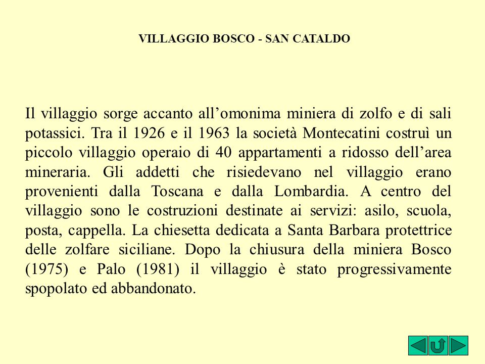 VILLAGGIO BOSCO - SAN CATALDO