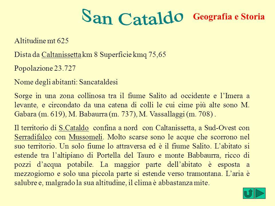 San Cataldo Geografia e Storia Geografia e storia Altitudine mt 625