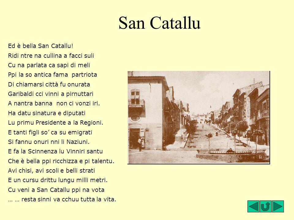 San Catallu Ed è bella San Catallu! Ridi ntre na cullina a facci suli