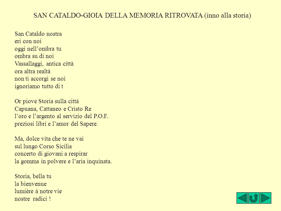 SAN CATALDO-GIOIA DELLA MEMORIA RITROVATA (inno alla storia)