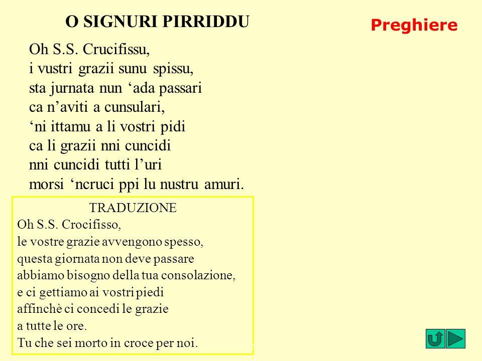 O SIGNURI PIRRIDDU Preghiere Oh S.S. Crucifissu,