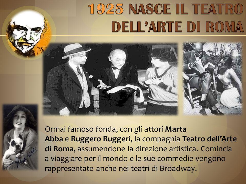 1925 NASCE IL TEATRO DELL'ARTE DI ROMA