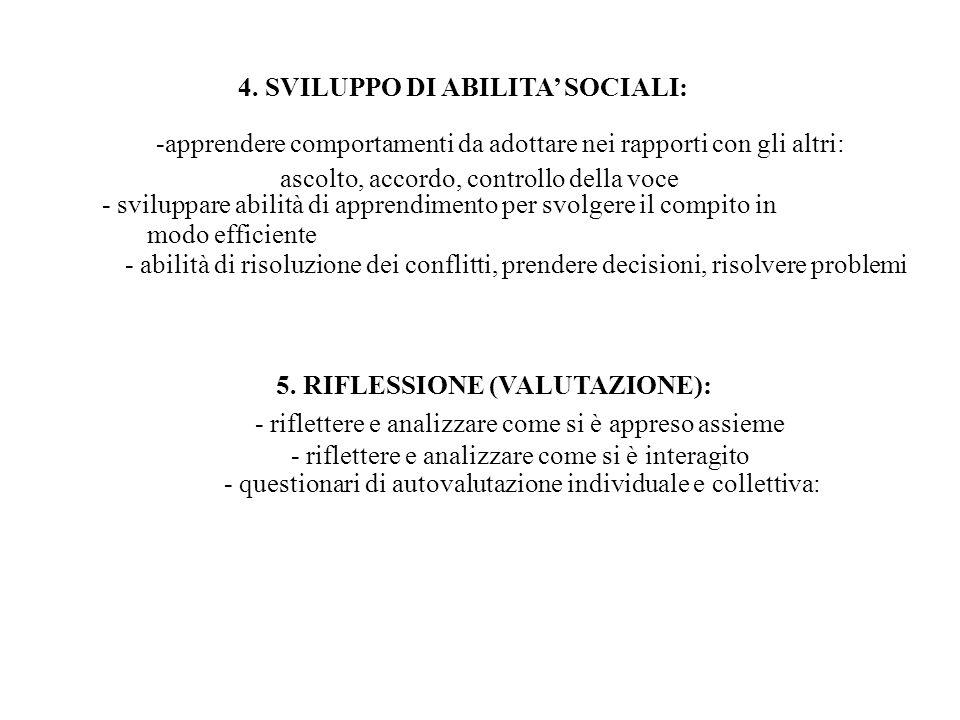 4. SVILUPPO DI ABILITA' SOCIALI: