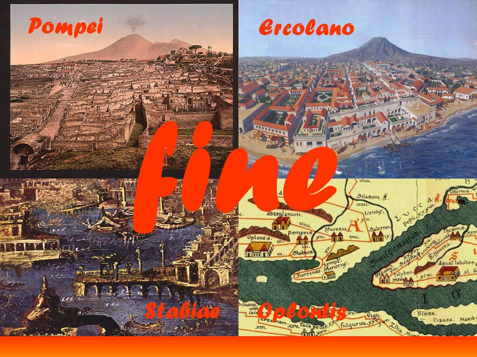 Pompei Ercolano fine Stabiae Oplontis