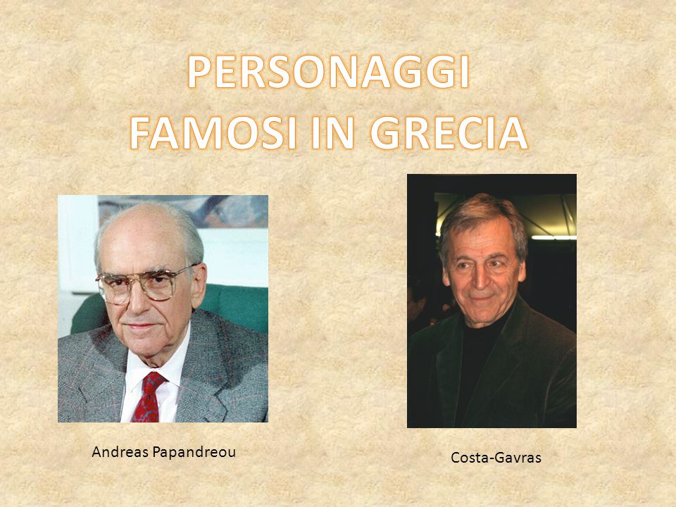PERSONAGGI FAMOSI IN GRECIA