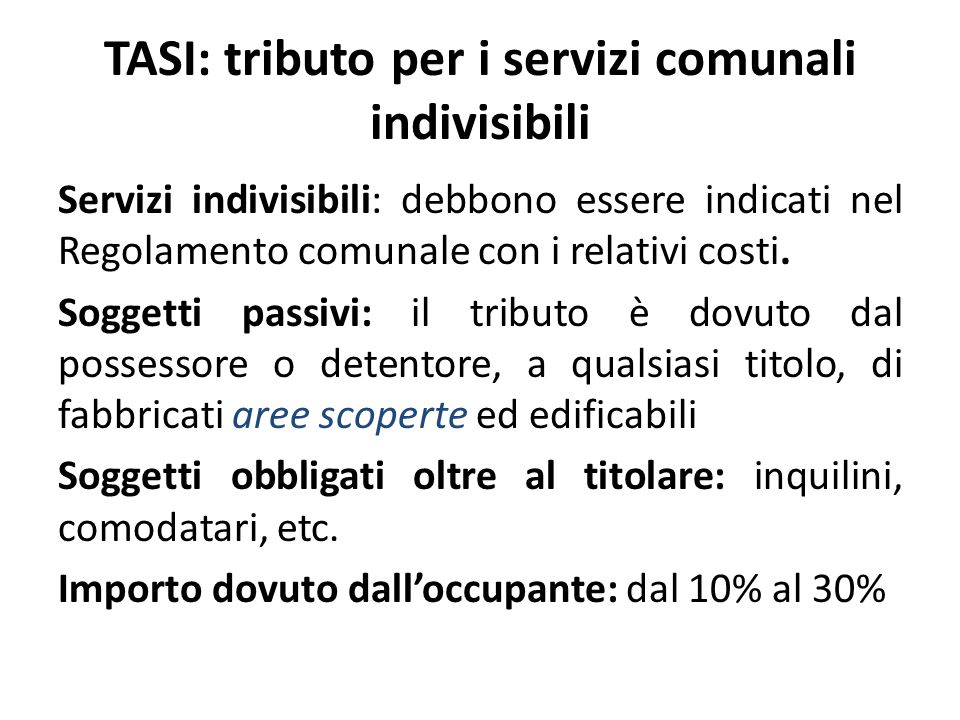 TASI: tributo per i servizi comunali indivisibili
