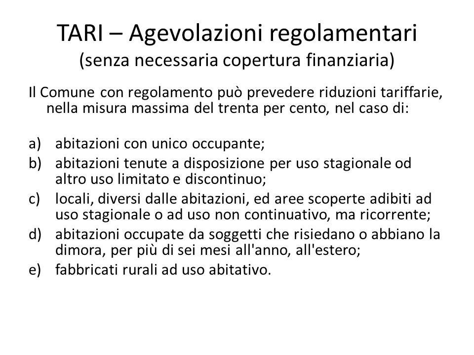 TARI – Agevolazioni regolamentari (senza necessaria copertura finanziaria)