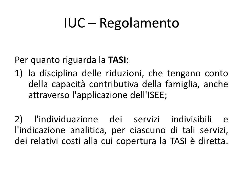IUC – Regolamento Per quanto riguarda la TASI: