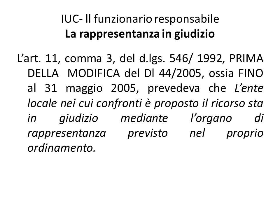 IUC- ll funzionario responsabile La rappresentanza in giudizio