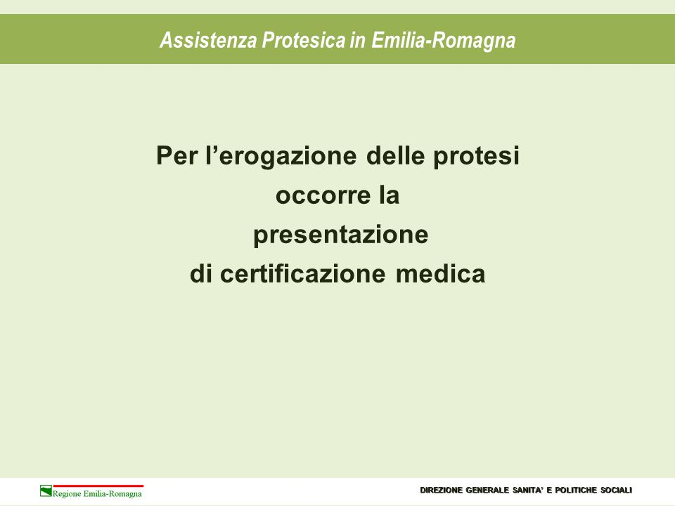 Per l'erogazione delle protesi occorre la presentazione