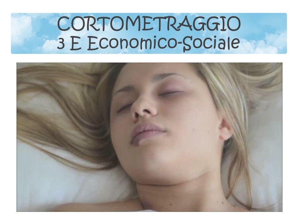 CORTOMETRAGGIO 3 E Economico-Sociale