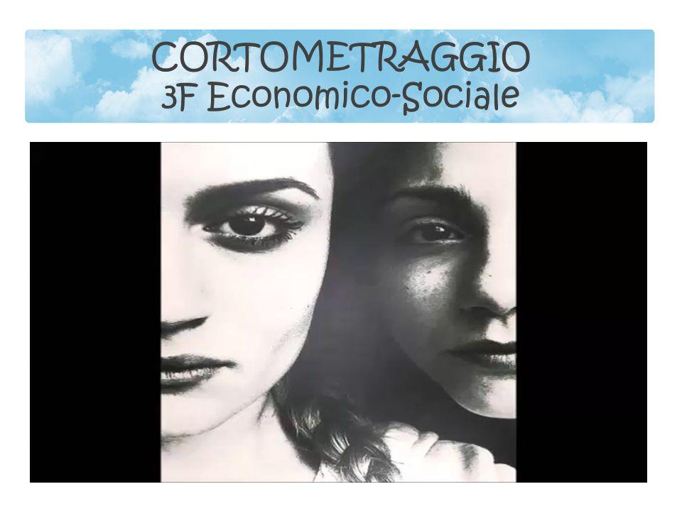 CORTOMETRAGGIO 3F Economico-Sociale