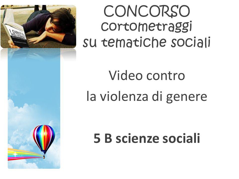 CONCORSO cortometraggi su tematiche sociali