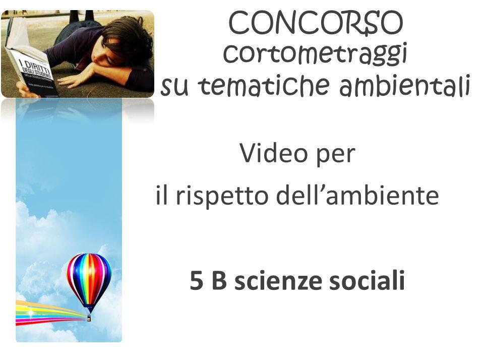 CONCORSO cortometraggi su tematiche ambientali