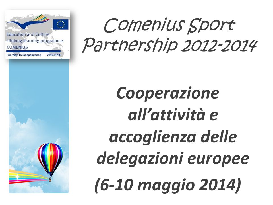 Comenius Sport Partnership 2012-2014