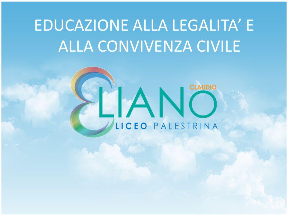 EDUCAZIONE ALLA LEGALITA' E ALLA CONVIVENZA CIVILE