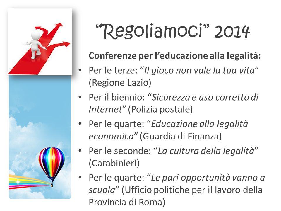 Regoliamoci 2014 Conferenze per l'educazione alla legalità: