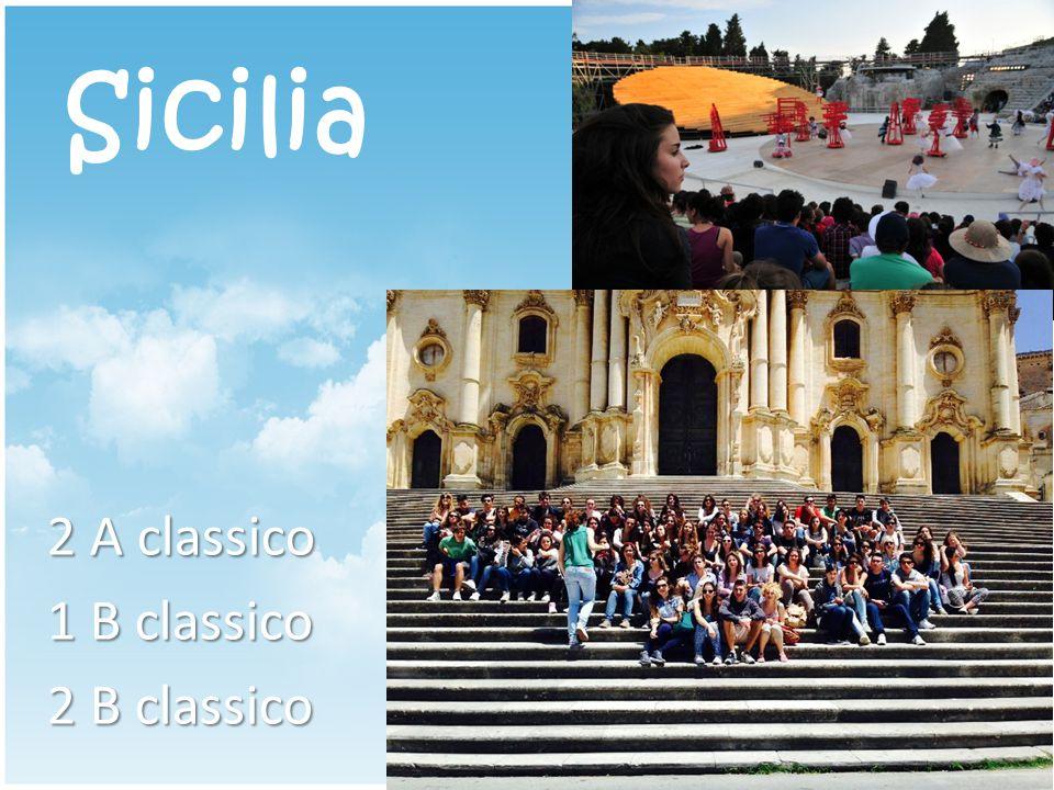 Sicilia 2 A classico 1 B classico 2 B classico