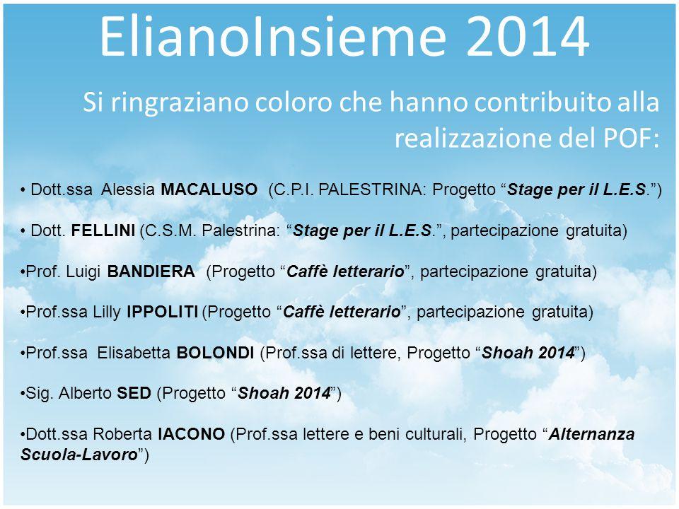 ElianoInsieme 2014 Si ringraziano coloro che hanno contribuito alla realizzazione del POF: