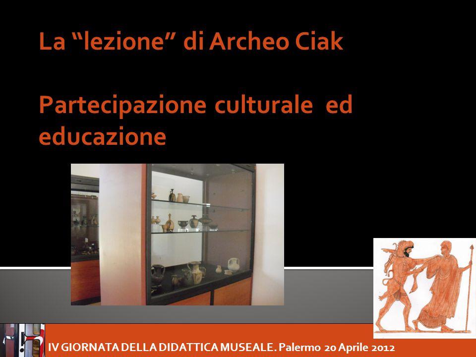 La lezione di Archeo Ciak Partecipazione culturale ed educazione