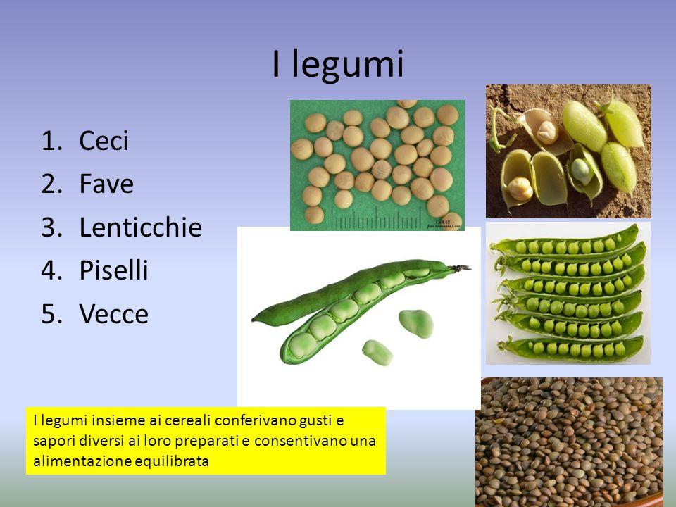I legumi Ceci Fave Lenticchie Piselli Vecce
