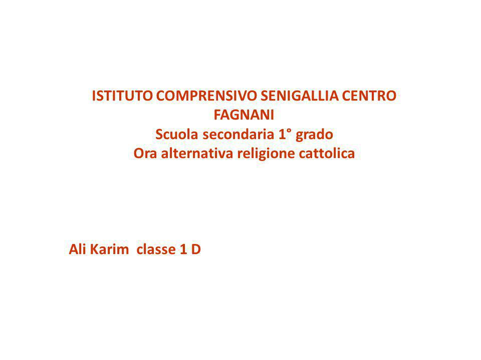 ISTITUTO COMPRENSIVO SENIGALLIA CENTRO FAGNANI Scuola secondaria 1° grado Ora alternativa religione cattolica