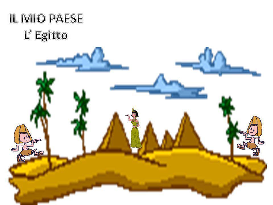 IL MIO PAESE L' Egitto