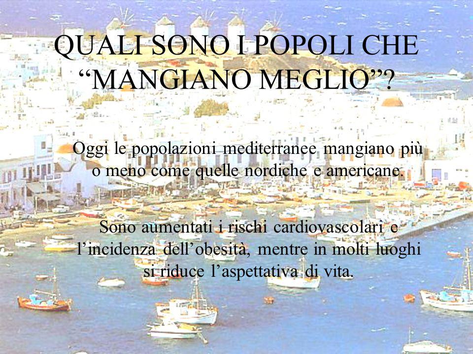 QUALI SONO I POPOLI CHE MANGIANO MEGLIO