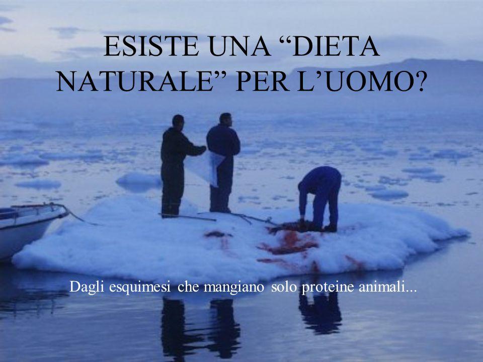 ESISTE UNA DIETA NATURALE PER L'UOMO