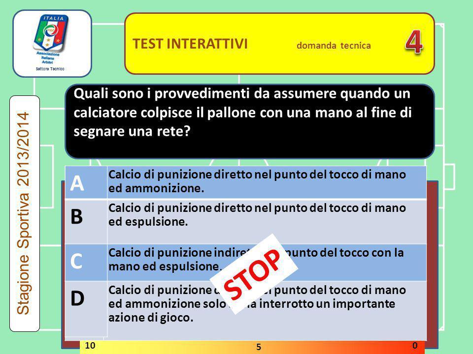 4 STOP A B C D A B C D TEST INTERATTIVI domanda tecnica