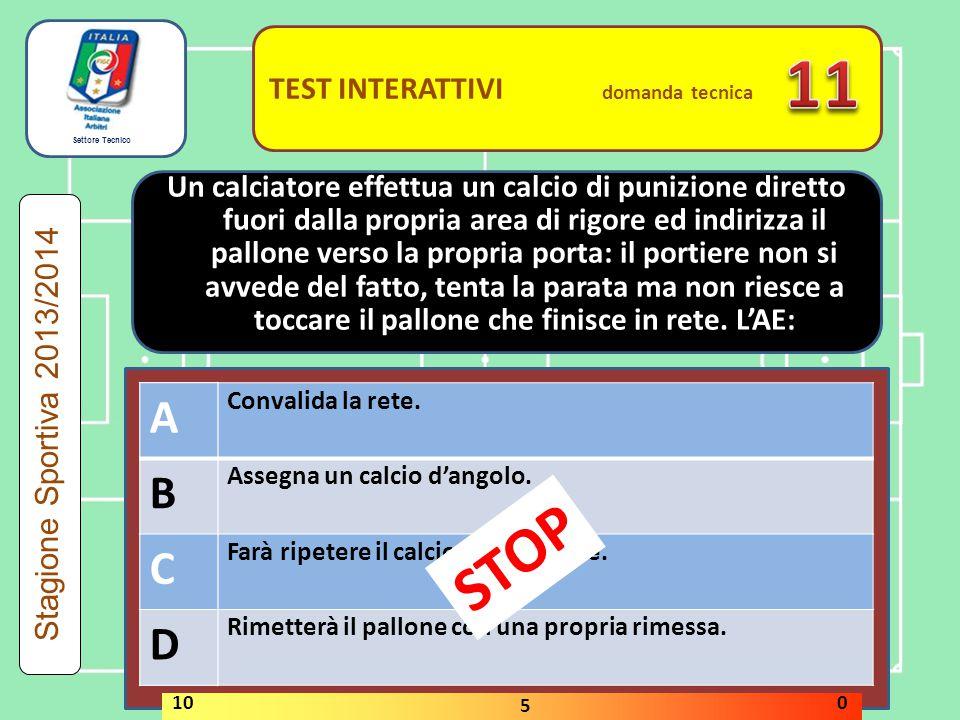 11 STOP A B C D A B C D TEST INTERATTIVI domanda tecnica