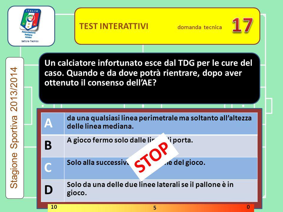 17 STOP A B C D A B C D TEST INTERATTIVI domanda tecnica