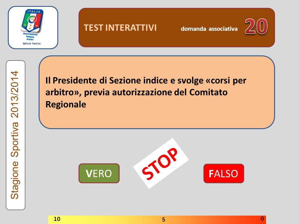 20 STOP VERO FALSO TEST INTERATTIVI domanda associativa