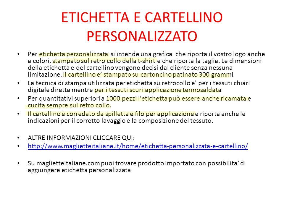 ETICHETTA E CARTELLINO PERSONALIZZATO