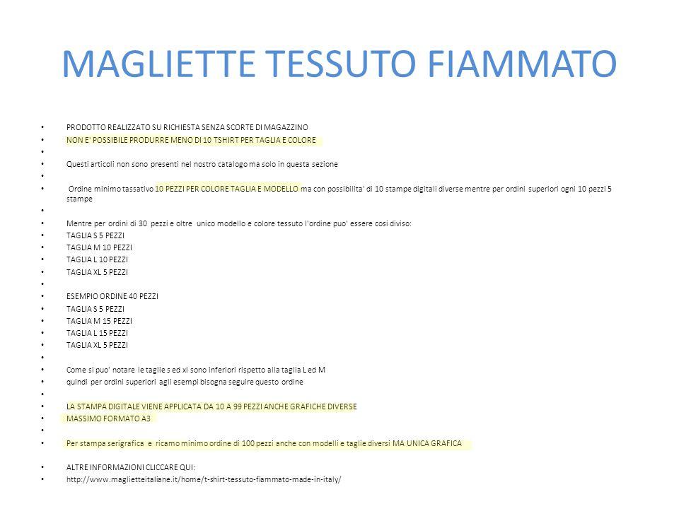 MAGLIETTE TESSUTO FIAMMATO